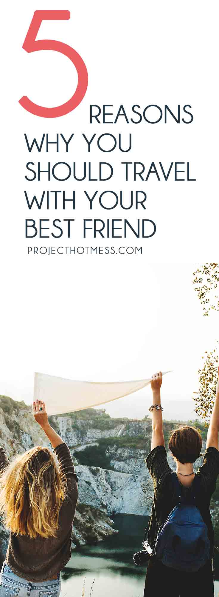 Finding a good travel partner can be tough, you don't know if you're going to get along or if you'll like the same things. So travel with your best friend! Friends | Friendships | Travel | Travel Tips | Travelling When Young | Travelling With Friends | Travel Hacks | Travel Advice