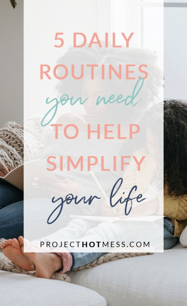 I never truly understood the value or need for daily routines until I started implementing them in my days and now I love how they help simplify my life.