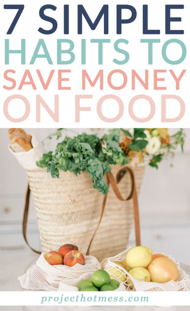 How much money do you spend on food? Do you know? It's so easy to spend a small fortune on food without even realising. But there are a few simple things you can do to help save money on food and these habits will help you do just that.