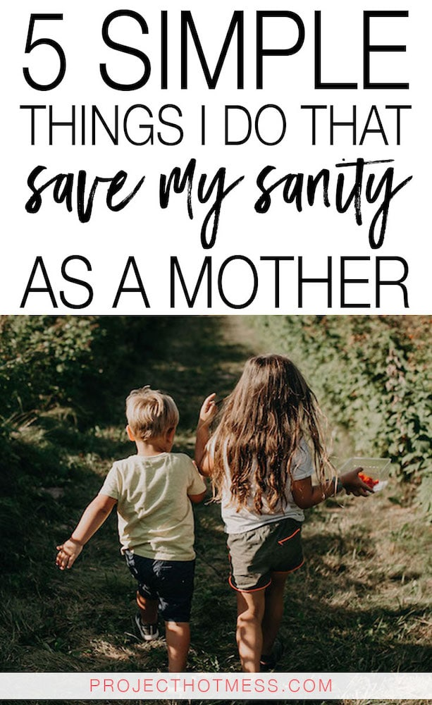 Motherhood can be chaotic, and while it's crazy there are some things I started doing to help save my sanity as a mother. You can add these to your day too!