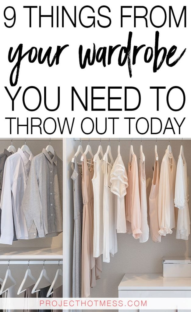 It is so easy to allow clutter to start to build in your wardrobe - we become so attached to our clothes it makes it a difficult thing to manage. But here's where you can start decluttering your clothes with these things from your wardrobe you need to throw out today.