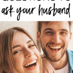 Rather than being frustrated about lack of romance in your marriage, ask your husband these romantic questions designed to get you in a more romantic mood, understand each other's approach to romance and ultimately make sure you're on the same romantic page.