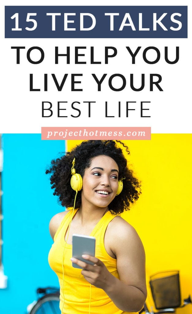 TED Talks can be incredibly inspiring and motivating and these TED Talks to help you live your best life certainly deliver on that. You'll find a ton of inspiration for getting your life together and being true to who you are.
