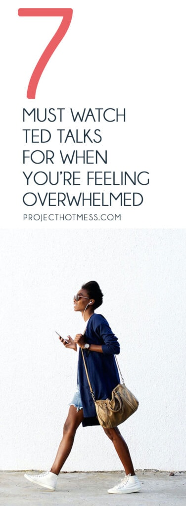 Dealing with overwhelm is something we have all experienced at some point in time. This playlist of must watch TED Talks are perfect for when you're feeling overwhelmed and need a little help with how to overcome stress and overwhelm.