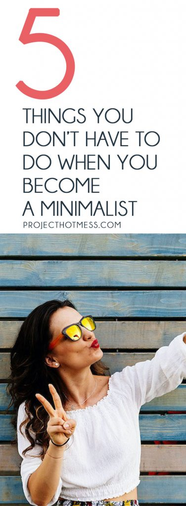 If you're looking at adopting a more minimalist lifestyle, it can be easy to get caught up in all the lists of things you need to do. To help with the overwhelm, here are 5 things you don't have to do when you become a minimalist - remember, it's all about keeping things simple!