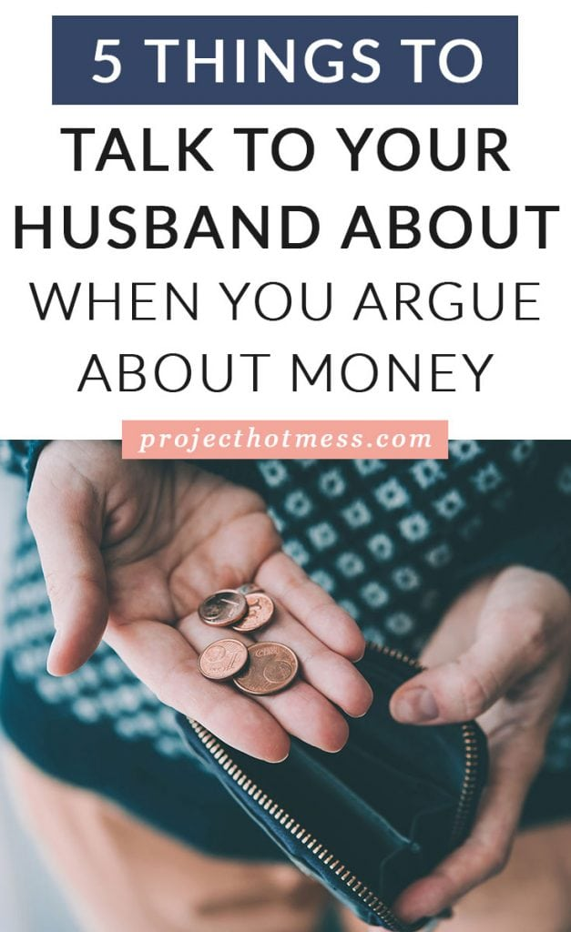 With money being one of the leading causes of arguments, it's easy to understand why couples avoid talking about it. These are 5 things you can talk to your husband about when you argue about money (and get you both on the same financial page).