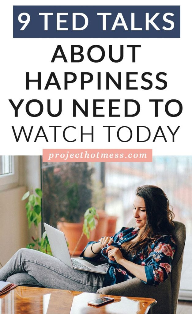 What makes you happy? Have you ever stopped to actually think about your own happiness? These TED Talks about happiness will challenge your thinking, make you look at your own happiness in a different way, and may even make you question if you know what makes you happy.