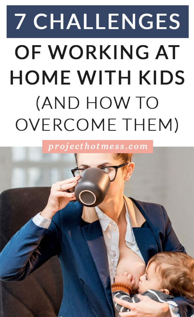 Working from home certainly has its perks and may seem like a dream situation, but working at home does have its challenges, especially if you have kids. Here are 7 challenges of working at home with kids and our best tips on how to overcome them!