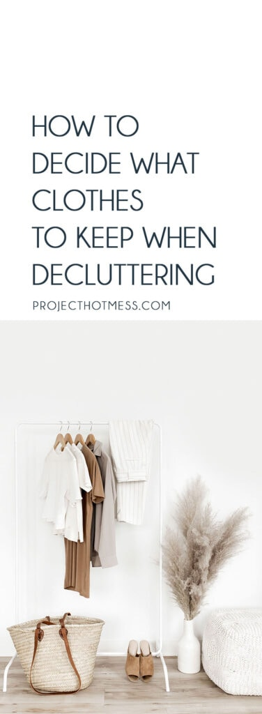 So you're ready to start decluttering your wardrobe, but you're not sure which clothes to keep. Here are a few questions to ask yourself when you're stuck on how to decide what clothes to keep when decluttering!