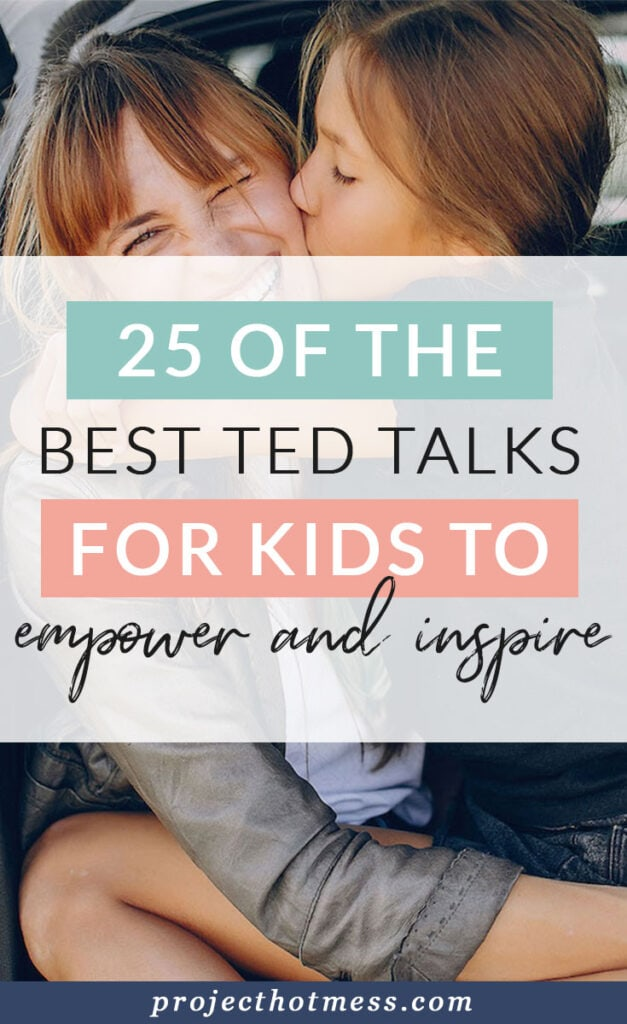 Kids deserve to be encouraged and inspired in this world too. Here are 25 of the best TED Talks for kids to empower and inspire.
